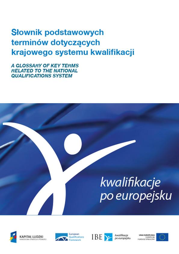 Słownik podstawowych terminów dotyczących krajowego systemu kwalifikacji (2014)