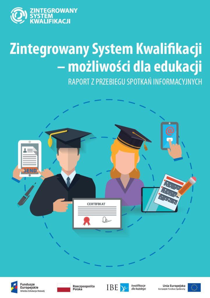 Zintegrowany System Kwalifikacji – możliwości dla edukacji