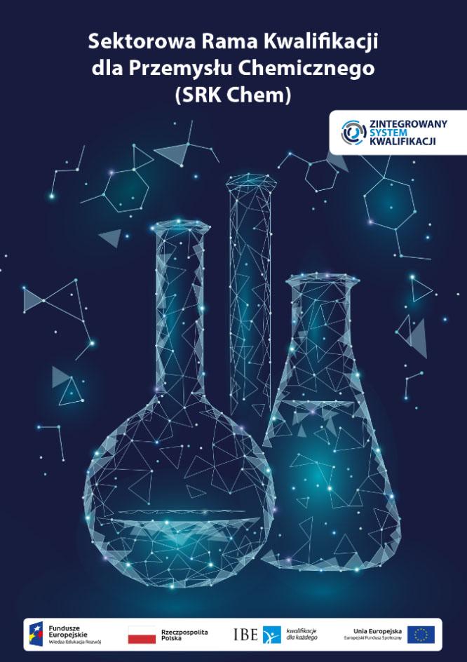 Sektorowa Rama Kwalifikacji dla Przemysłu Chemicznego (SRK Chem)