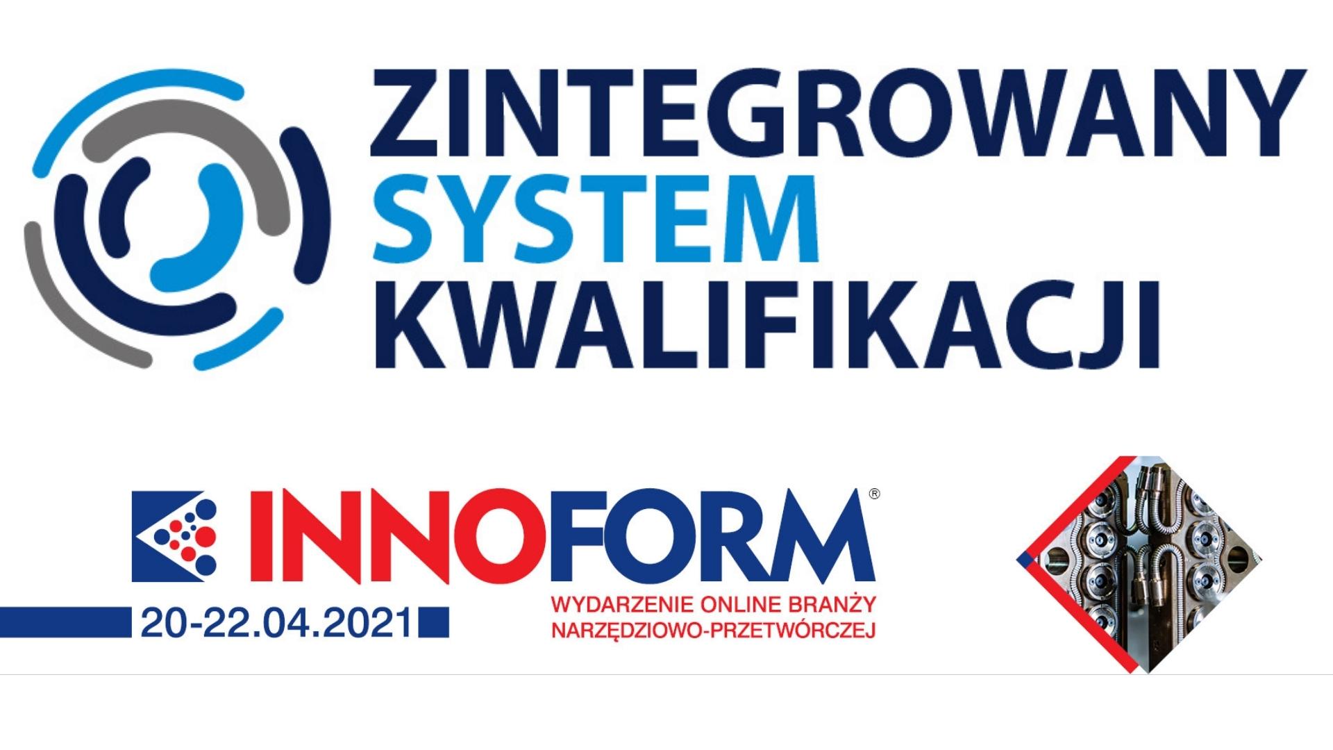 Zintegrowany System Kwalifikacji na konferencji INNOFORM