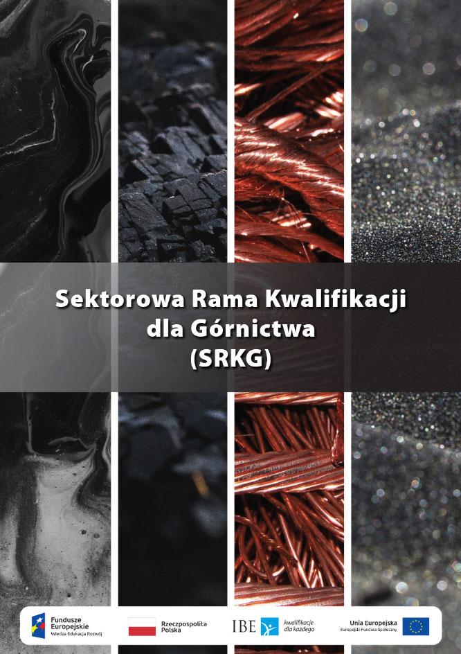 Sektorowa Rama Kwalifikacji dla Górnictwa (SRKG)