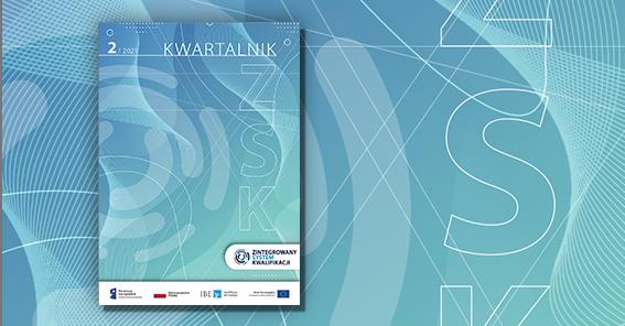 Nowe wydanie Kwartalnika ZSK już do pobrania