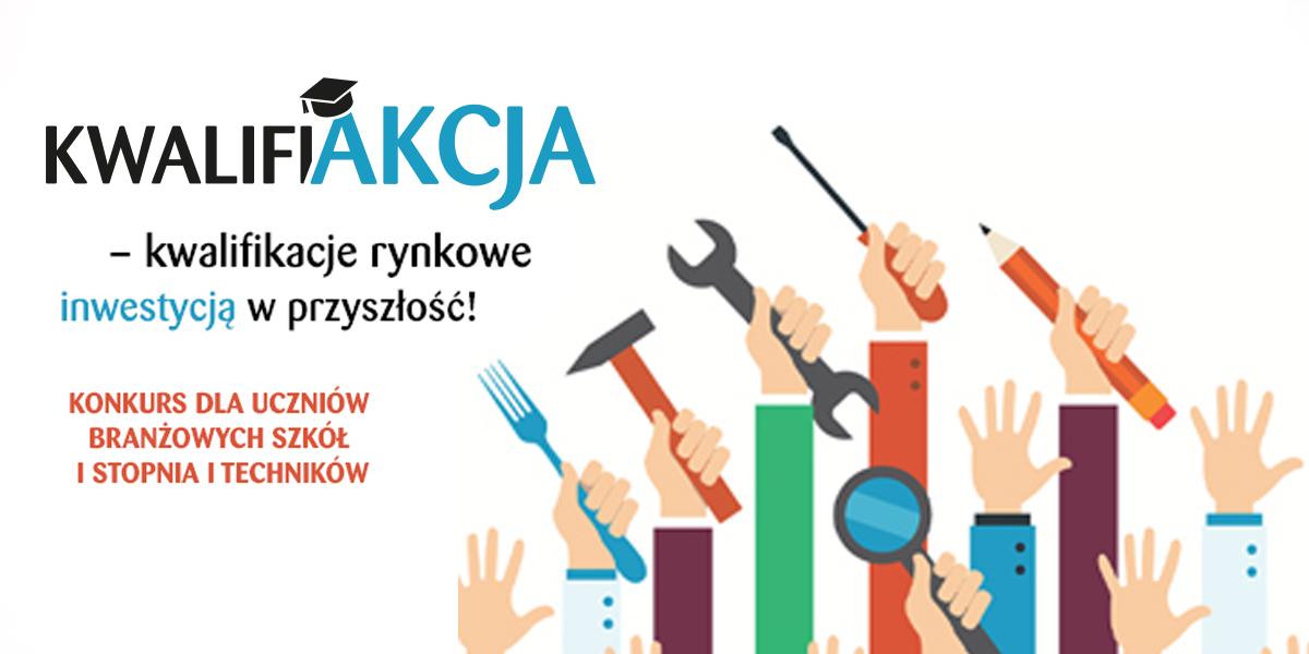 """""""AKTUALIZACJA: KwalifiAKCJA – konkurs z atrakcyjnymi nagrodami!"""""""