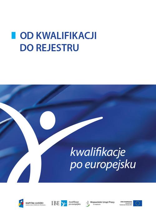 okładka publikacji Od kwalifikacji do rejestru