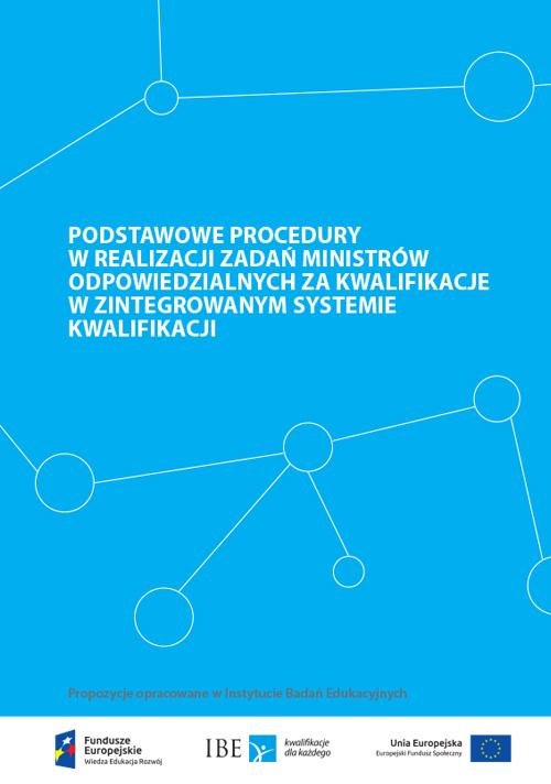 okładka publikacji Podstawowe procedury w realizacji zadań ministrów odpowiedzialnych za kwalifikacje