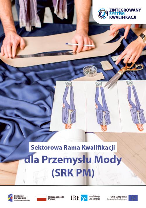 Sektorowa Rama Kwalifikacji dla Przemysłu Mody (SRK PM)