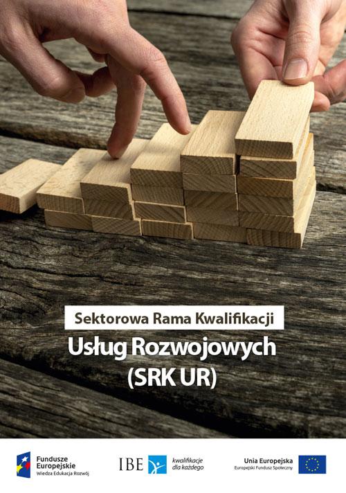 Sektorowa Rama Kwalifikacji Usług Rozwojowych (SRK UR)