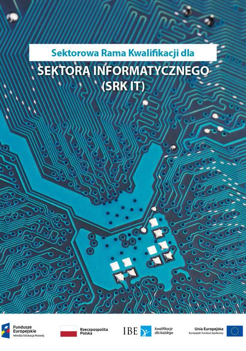 okładka publikacji Sektorowa Rama Kwalifikacji dla sektora informatyki