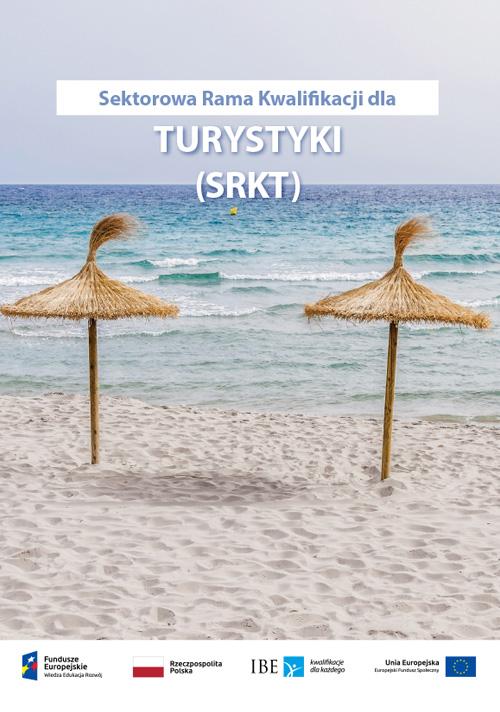 okładka publikacji Sektorowa Rama Kwalifikacji dla sektora turystyki