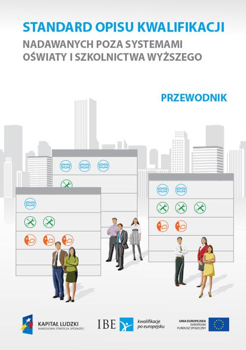 okładka publikacji Standard opisu kwalifikacji nadawych poza systemem oświaty i szkolnictwa