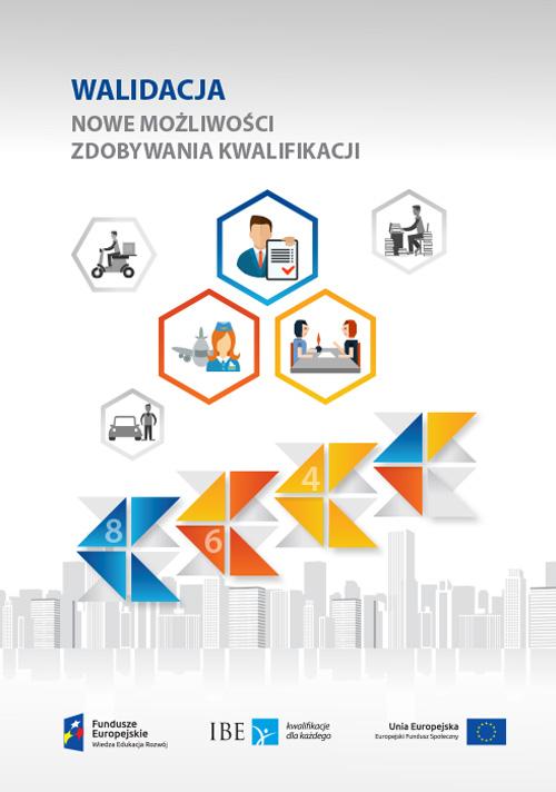 okładka publikacji Walidacja nowe możliwości zdobywania kwalifikacji
