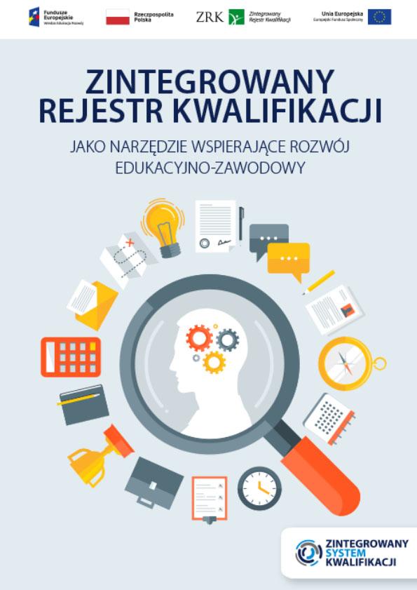 Zintegrowany Rejestr Kwalifikacji jako narzędzie wspierające rozwój edukacyjno-zawodowy